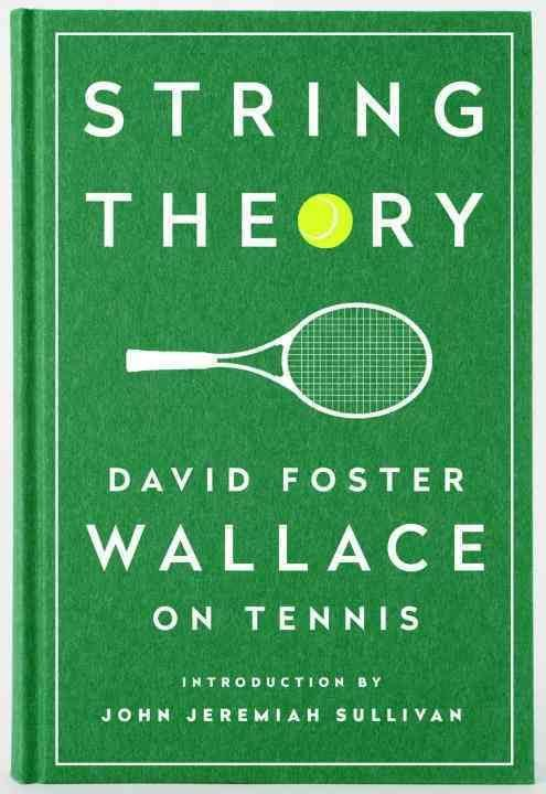 Roger federer david foster wallace essay summary and analysis